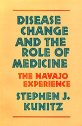 Disease Change and the Role of Medicine: The Navajo Experience