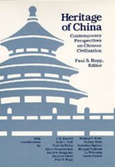 Heritage of ChinaContemporary Perspectives on Chinese Civilization$