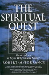 The Spiritual QuestTranscendence  in Myth, Religion, and Science