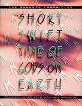 The Short, Swift Time of Gods on EarthThe Hohokam Chronicles