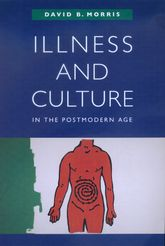 Illness and Culture in the Postmodern Age$