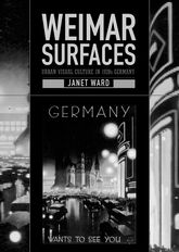 Weimar SurfacesUrban Visual Culture in 1920s Germany$