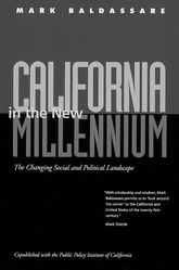California in the New Millennium – The Changing Social and Political Landscape - California Scholarship Online