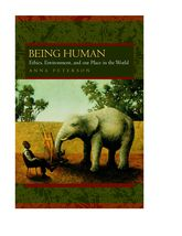 Being HumanEthics, Environment, and Our Place in the World$