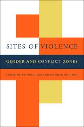 Sites of ViolenceGender and Conflict Zones