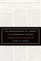 The Archaeology of Liberty in an American Capital – Excavations in Annapolis | California Scholarship Online