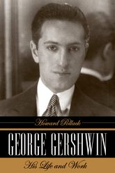 George GershwinHis Life and Work