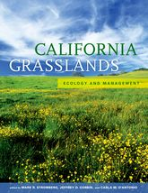 California GrasslandsEcology and Management$