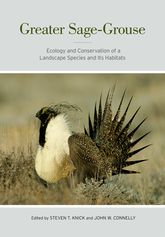 Greater Sage-GrouseEcology and Conservation of a Landscape Species and Its Habitats