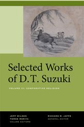 Selected Works of D.T. Suzuki, Volume IIIComparative Religion