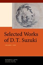 Selected Works of D.T. Suzuki, Volume IZen