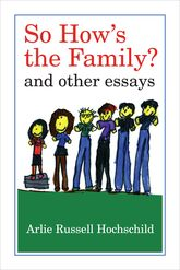 So How's the Family?And Other Essays