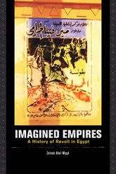 Imagined Empires: A History of Revolt in Egypt
