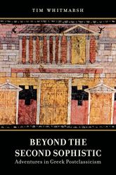 Beyond the Second SophisticAdventures in Greek Postclassicism