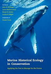 Marine Historical Ecology in Conservation