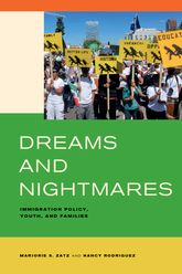 Dreams and Nightmares – Immigration Policy, Youth, and Families - California Scholarship Online