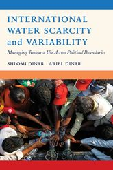 International Water Scarcity and VariabilityManaging Resource Use Across Political Boundaries
