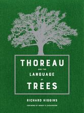 Thoreau and the Language of Trees - California Scholarship Online