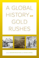 Global History of Gold Rushes