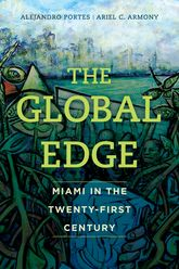 Global EdgeMiami in the Twenty-First Century